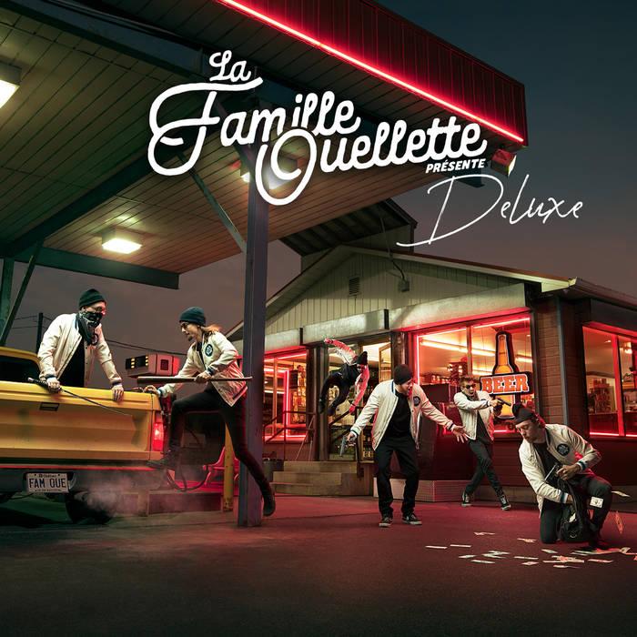 La Famille Ouellette - Deluxe