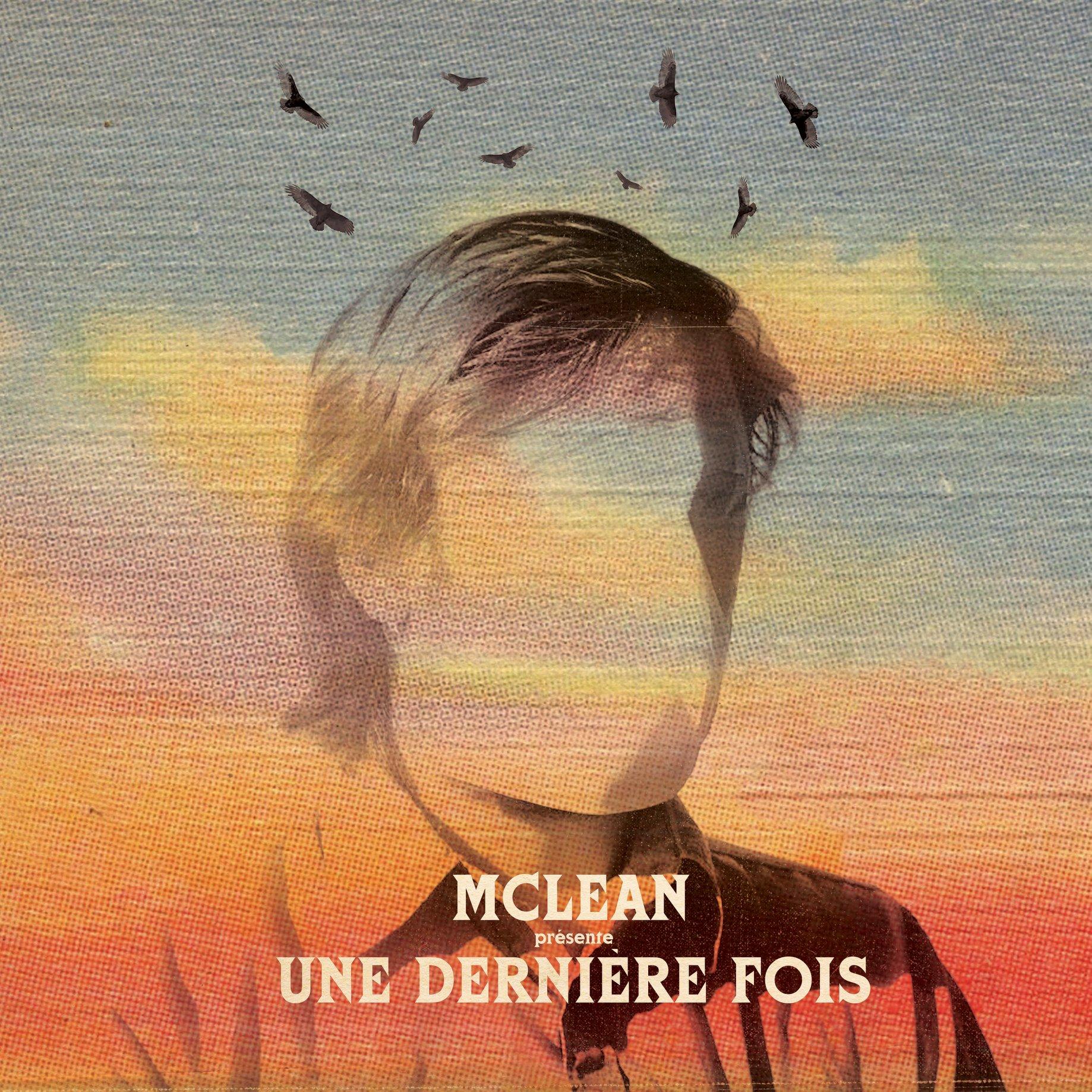 Mclean - Une Dernière Fois